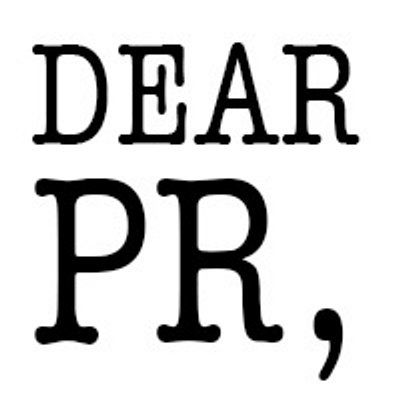 Dear PR People