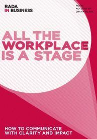 Rada in Business All The Workplace is a Stage
