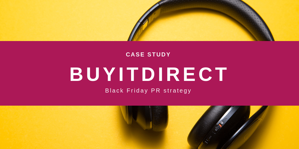 BuyItDirect.co.uk Black Friday Case Study