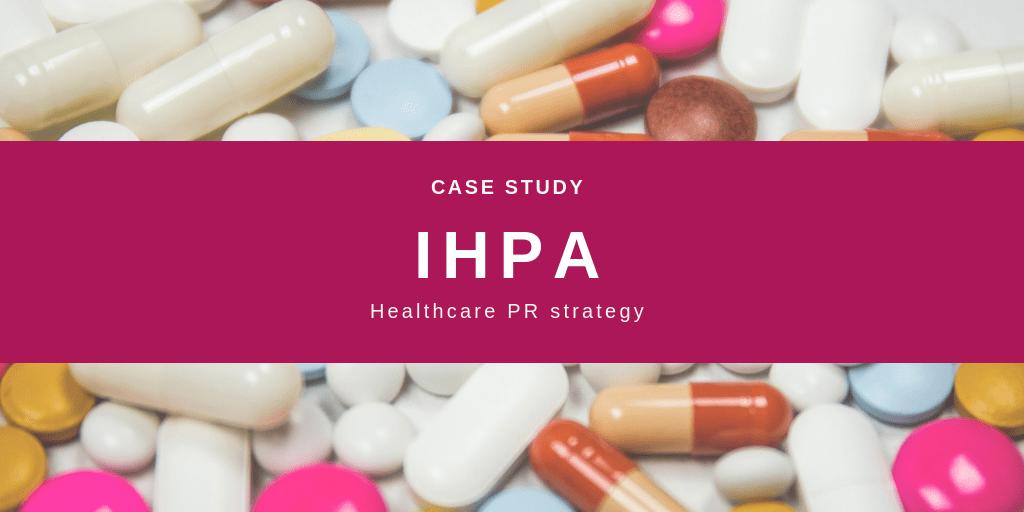 IHPA Healthcare PR Case Study