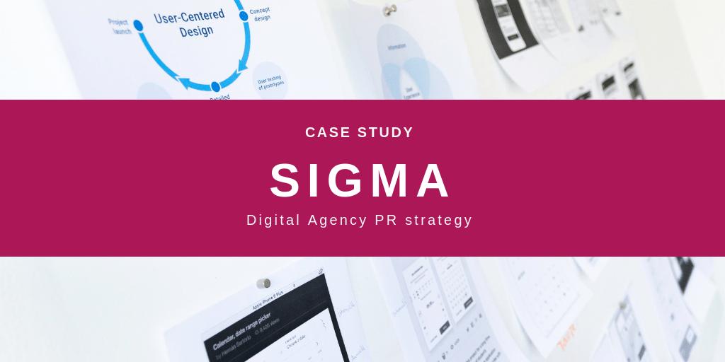 Sigma Digital Agency PR Case Study
