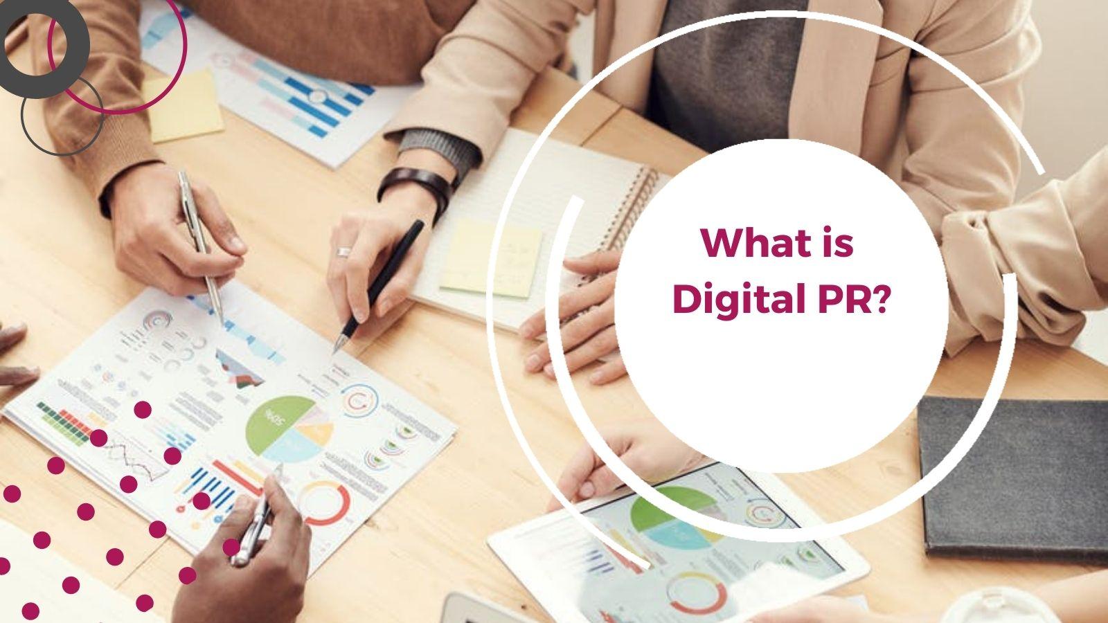What is Digital PR?